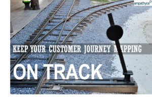 Make customer journey mapping effective